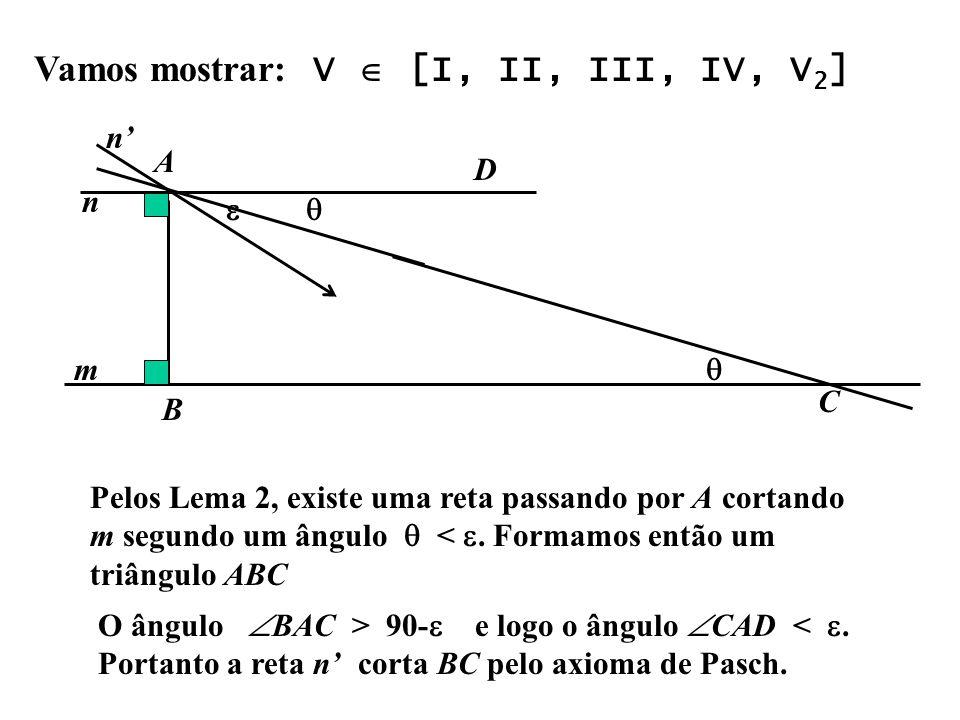 Vamos mostrar: V  [I, II, III, IV, V2]